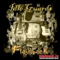 Idle Guards / Flashback / 2010