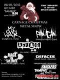 CARNAGE CHRISTMAS METAL SHOW