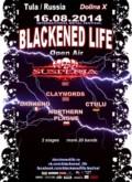 BLACKENED LIFE 2014