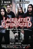 LACERATED AND CARBONIZED (Бразилия) в Щёкино