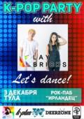 K-POP PARTY с Laybricks (Южная Корея) в Туле