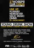 YOUNG DRUNK SHOW