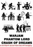 WARJAM/CRASH OF DREAMS/PHANTOM LORD