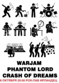 WARJAM/CRASH OF DREAMS/PHANTOM LORD